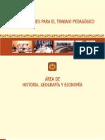 ORIENTACIONES PARA EL TRABAJO PEDAGÓGICO DEL ÁREA DE HISTORIA, GEOGRAFÍA Y ECONOMÍA 2010