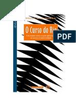 Bowen, Wiliam e Bok, Derek - O Curso Do Rio
