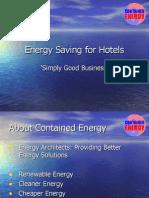 Energy Saving for Hotels III