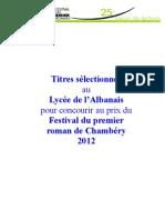 Sélection du Lycée de l'Albanais pour le Festival du Premier Roman de Chambéry 2012