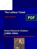 Chekhov and the Lottery Ticket