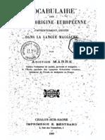Marre, Aristide. 1909. Vocabulaire des mots d'origine Européenne présentement usités dans la langue malgache.