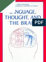 LANGUAGE, THOUGHT, AND THE BRAIN © Tatyana B. Glezerman and Victoria I. Balkoski