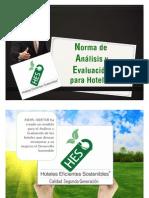 ¿Qué es HES®? Hoteles Eficientes Sostenibles