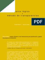 Marco lógico y método de transparencias