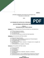 LEY ORGÁNICA DE JUSTICIA DE LA PROVINCIA DE SANTA CRUZ