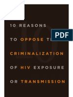 10 Reasons to Oppose the Criminalization of HIV Exposure or Transmission