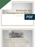 Evolución del Transporte en México