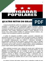 Quatro Mitos Do Brasil Atual