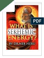 WHAT IS SEKHEMIC ENERGY? BY DR NEB HERU - (FULL NUN TABLET - BOOK)