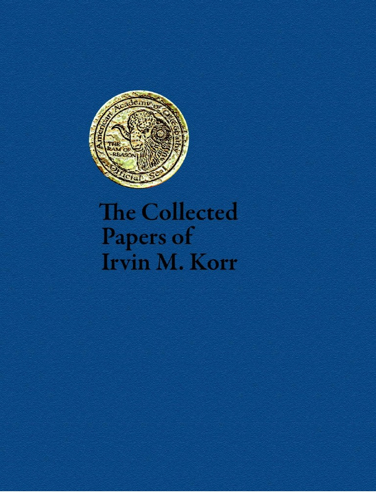 The Collected Papers of Irvin M Korr Vol I Nervous System