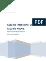 Escuela Tradicional vs Escuela Nueva