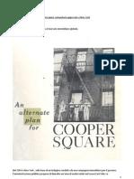 Il Piano Di Coopers Square, Il Primo Piano rio Approvato a New York