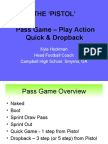 The Pistol Pass Game