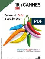 Sortir a Cannes 2011-2012