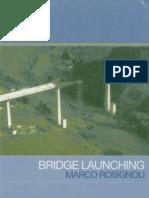 Bridge Launching %282002%29 by Marco Rosignoli -