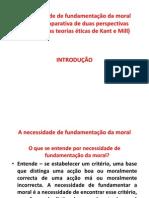 A NECESSIDADE DE FUNDAMENTAÇÃO DA MORAL - INTRODUÇÃO (2)
