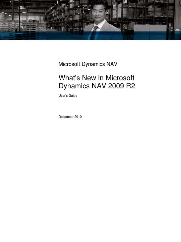 What's New in Microsoft Dynamics NAV 2009 R2 | Microsoft