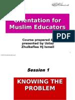 Orientation for Muslim Educators1(2008)SCRIBD