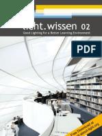 "licht.wissen 02 ""Good Lighting for a Better Learning Environment"""