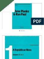 Three Planks & Ron Paul