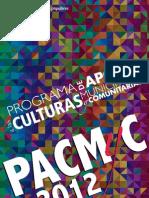 Programa de Apoyo a las Culturas Municipales y Comunitarias / PACMyC 2012