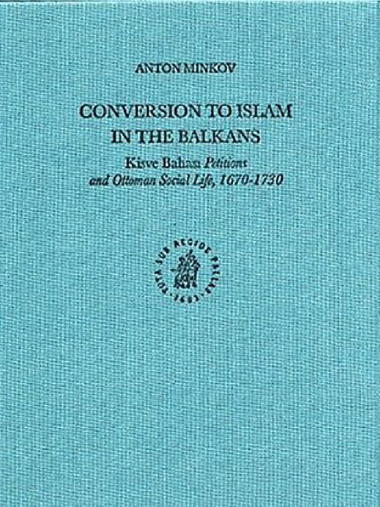Conversion to Islam in the Balkans - Anton Minkov | Taxes | Religion ...