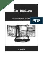 Badiou, Alain - Pequeño panteón portátil