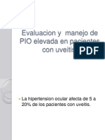 Evaluacion y Manejo de PIO Elevada en Pacientes