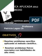 4 medio FISICA  APLICADA 2012