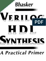 Verilog HDL Synthesis a Practical Primer-J Bhasker