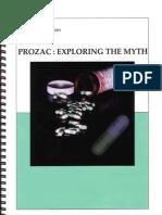 Prozac Exploring the Myth