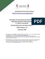 The Policy Framework for the Promotion of Hydrogen and Fuel Cells in Europe (Eng) / El Marco de Políticas de Promoción de la Hidrógeno y Pilas de Combustible en Europa (Ing)  / Hidrogenoaren eta fuel pilen promozioaren marco políticoa Europan (Ing)