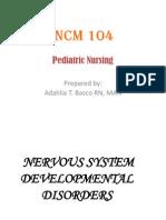 Ncm 102 Pedia Nervous ,Hema,,Renal,Skeletal
