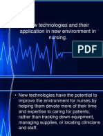 New Technologies and Their Application in New Environment in Nursing