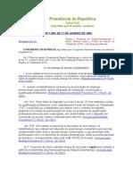 1 Lei nº 7.998-90 (Programa Desemprego e Abono Salarial - beneficiários e critérios para saque)