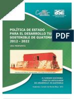 Política de Estado para el Desarrollo Turístico Sostenible de Guatemala 2012-2020