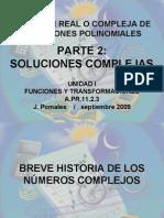 PARTE 2 Solucion Real o Compleja Ecuacion Polinomica Version Blog