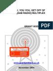 'Hey Hey, You You, Get Off Of My [DAB Radio] Multiplex' by Grant Goddard