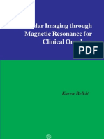 2004 MolecularImagingThroughMagneticResonanceForClinicalOncology,Cambridge