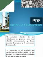 EQUIPO DE CRISTALIZACION