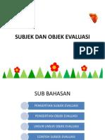 Subjek Dan Sasaran Evaluasi