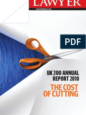 UK 200 Annual Report 2010 - The Cost of Cutting (the Lawyer