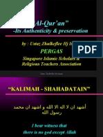 AL-QUR'AN - It's Authenticity & Preservation