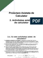 Cap 2-Activitatea Asistata de Calculator+An