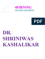 Good Morning Stress Management Dr. Shriniwas Kashalikar