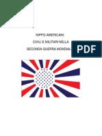 Nippo-Americani Civili e Militari Nella Seconda Guerra Mondiale