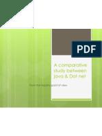 A Comparative Study Between Java & Dot Net