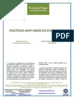 POLÍTICAS ANTI-CRISIS EN EUSKADI (II) (Es) ANTI-CRISIS POLICY IN THE BASQUE COUNTRY (II) (Es) KRISIALDIAREN AURKAKO POLITIKAK EUSKADIN (II) (Es)