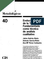 """""""Los antecedentes de la Grounded Theory"""" Jaime Andreú, Antonio García Nieto, Ana Ma. Perez"""